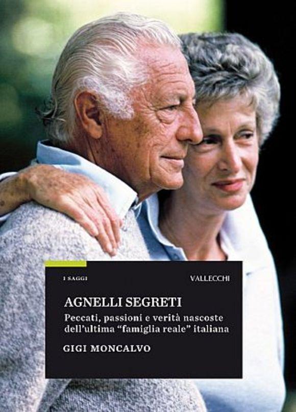 Agnelli segreti la storia d 39 italia mai raccontata - Segreti per profumare la casa ...