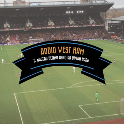 Addio West Ham